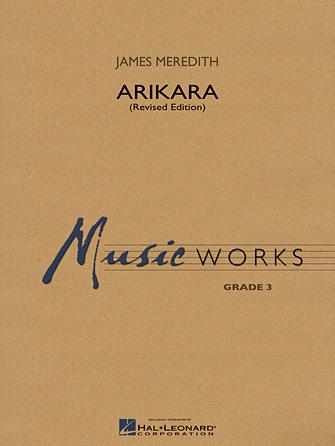 Arikara (Concert Band - Score and Parts)
