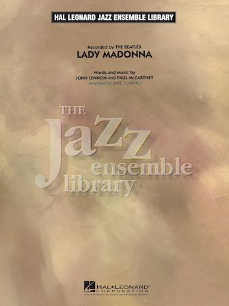 Lady Madonna (Jazz Ensemble - Score and Parts)