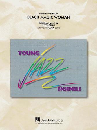 Black Magic Woman (Jazz Ensemble - Score and Parts)