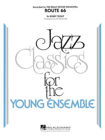 Route 66 (Jazz Ensemble - Score and Parts)