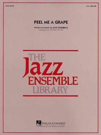 Peel Me a Grape (Jazz Ensemble - Score and Parts)