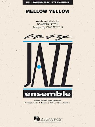 Mellow Yellow (Jazz Ensemble - Score and Parts)