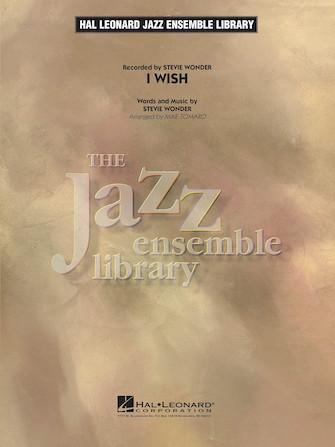 I Wish (Jazz Ensemble - Score and Parts)