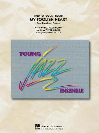 My Foolish Heart (Jazz Ensemble - Score and Parts)