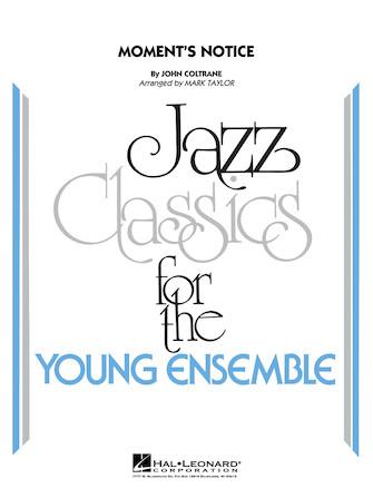 Moment's Notice (Jazz Ensemble - Score and Parts)