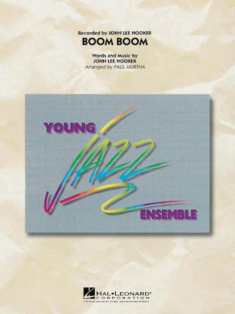 Boom Boom (Jazz Ensemble - Score and Parts)