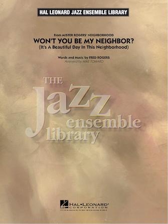 Won't You Be My Neighbor? (Jazz Ensemble - Score and Parts)