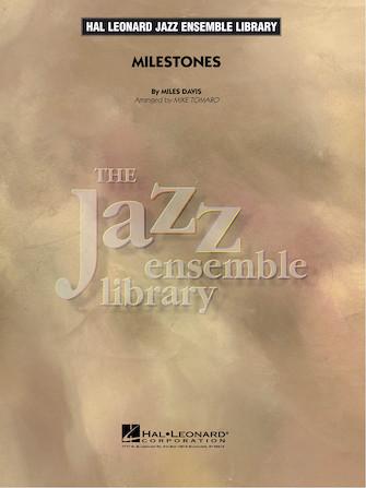 Milestones (Jazz Ensemble - Score and Parts)