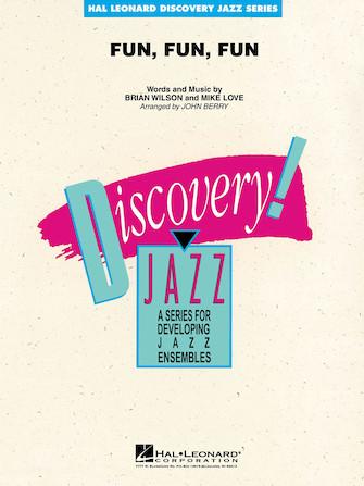 Fun, Fun, Fun (Jazz Ensemble - Score and Parts)
