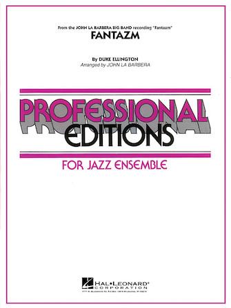 Fantazm (Jazz Ensemble - Score and Parts)