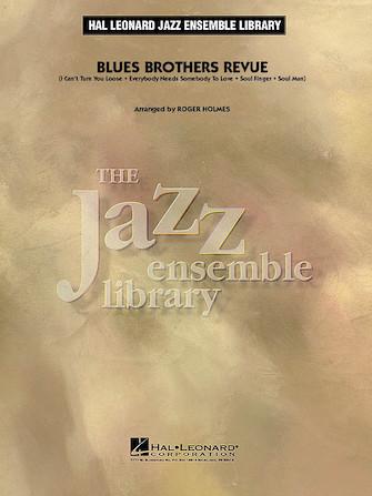 Blues Brothers Revue (Jazz Ensemble - Score and Parts)