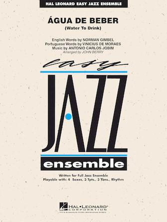 Agua de Beber (Water to Drink) (Jazz Ensemble - Score and Parts)