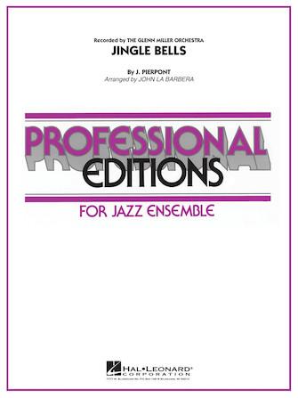 Jingle Bells (Jazz Ensemble - Score and Parts)