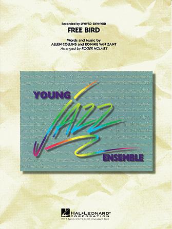 Free Bird (Jazz Ensemble - Score and Parts)