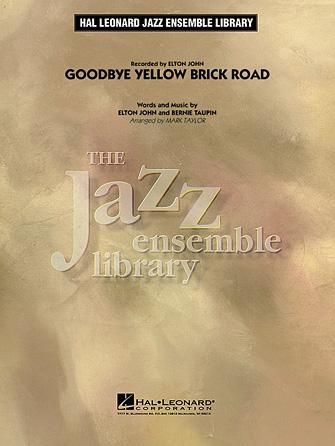 Goodbye Yellow Brick Road (Jazz Ensemble - Score and Parts)