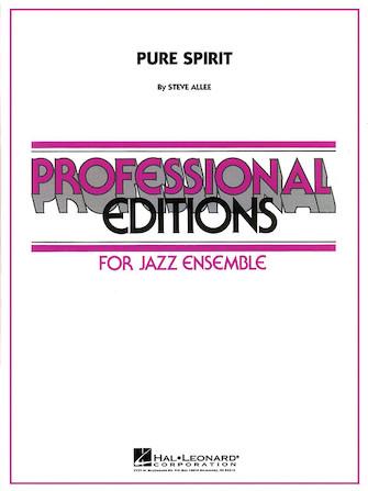Pure Spirit (Jazz Ensemble - Score and Parts)