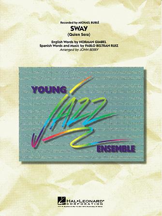Sway (Quien Sera) (Jazz Ensemble - Score and Parts)