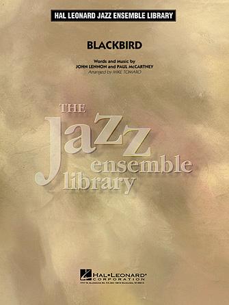 Blackbird (Jazz Ensemble - Score and Parts)
