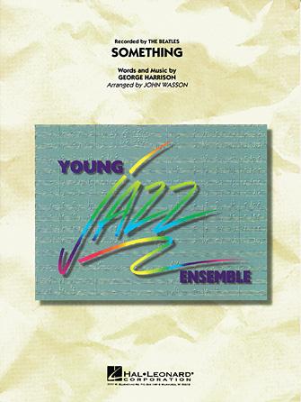 Something (Jazz Ensemble - Score and Parts)