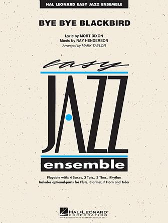 Bye Bye Blackbird (Jazz Ensemble - Score and Parts)