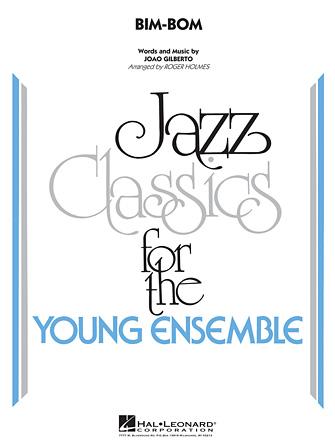 Bim-Bom (Jazz Ensemble - Score and Parts)