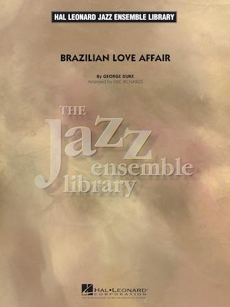 Brazilian Love Affair (Jazz Ensemble - Score and Parts)