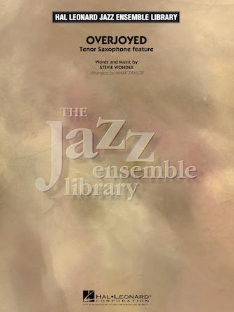 Overjoyed (Jazz Ensemble - Score and Parts)