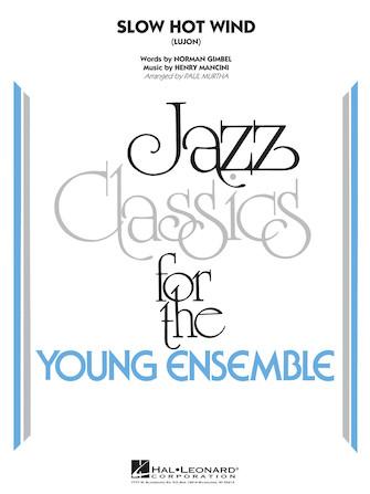 Slow Hot Wind (Jazz Ensemble - Score and Parts)