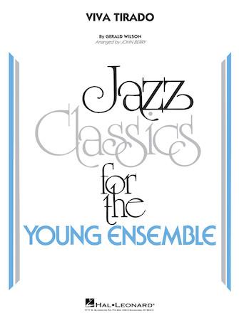 Viva Tirado (Young Jazz Ensemble - Score and Parts)