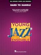 Hard to Handle (Jazz Ensemble - Score and Parts)