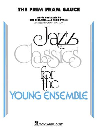 The Frim Fram Sauce (Jazz Ensemble - Score and Parts)