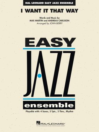 I Want it That Way (Jazz Ensemble - Score and Parts)