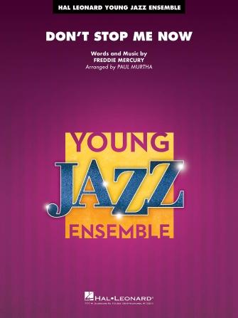 Don't Stop Me Now (Jazz Ensemble - Score and Parts)