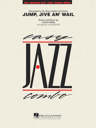 Jump, Jive an' Wail (Jazz Combo - Score and Parts)