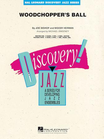 Woodchopper's Ball (Jazz Ensemble - Score and Parts)