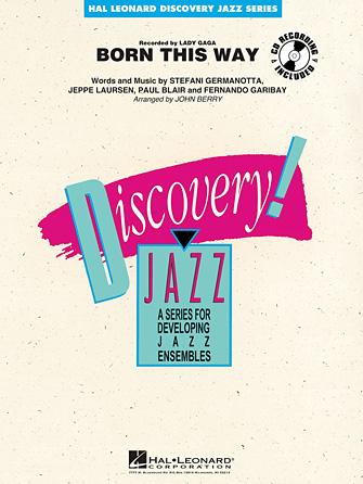 Born This Way (Jazz Ensemble - Score and Parts)