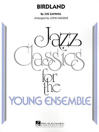 Birdland (Jazz Ensemble - Score and Parts)