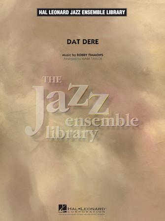 Dat Dere (Jazz Ensemble - Score and Parts)