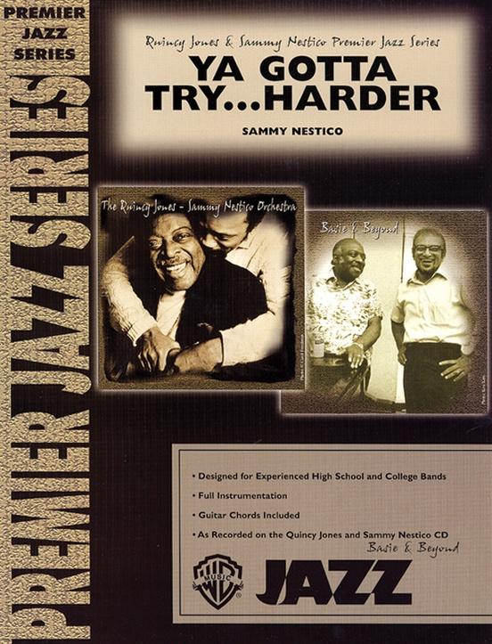 Ya Gotta Try . . . Harder (Jazz Ensemble - Score and Parts)