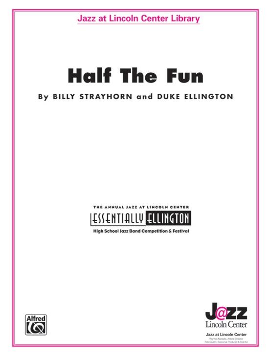 Half the Fun (Jazz Ensemble - Score and Parts)