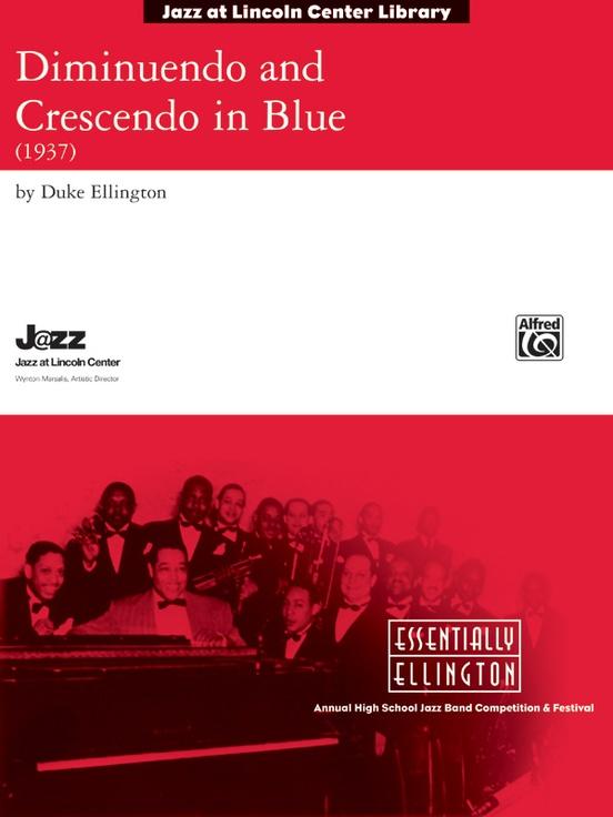 Diminuendo and Crescendo in Blue (Jazz Ensemble - Score and Parts)