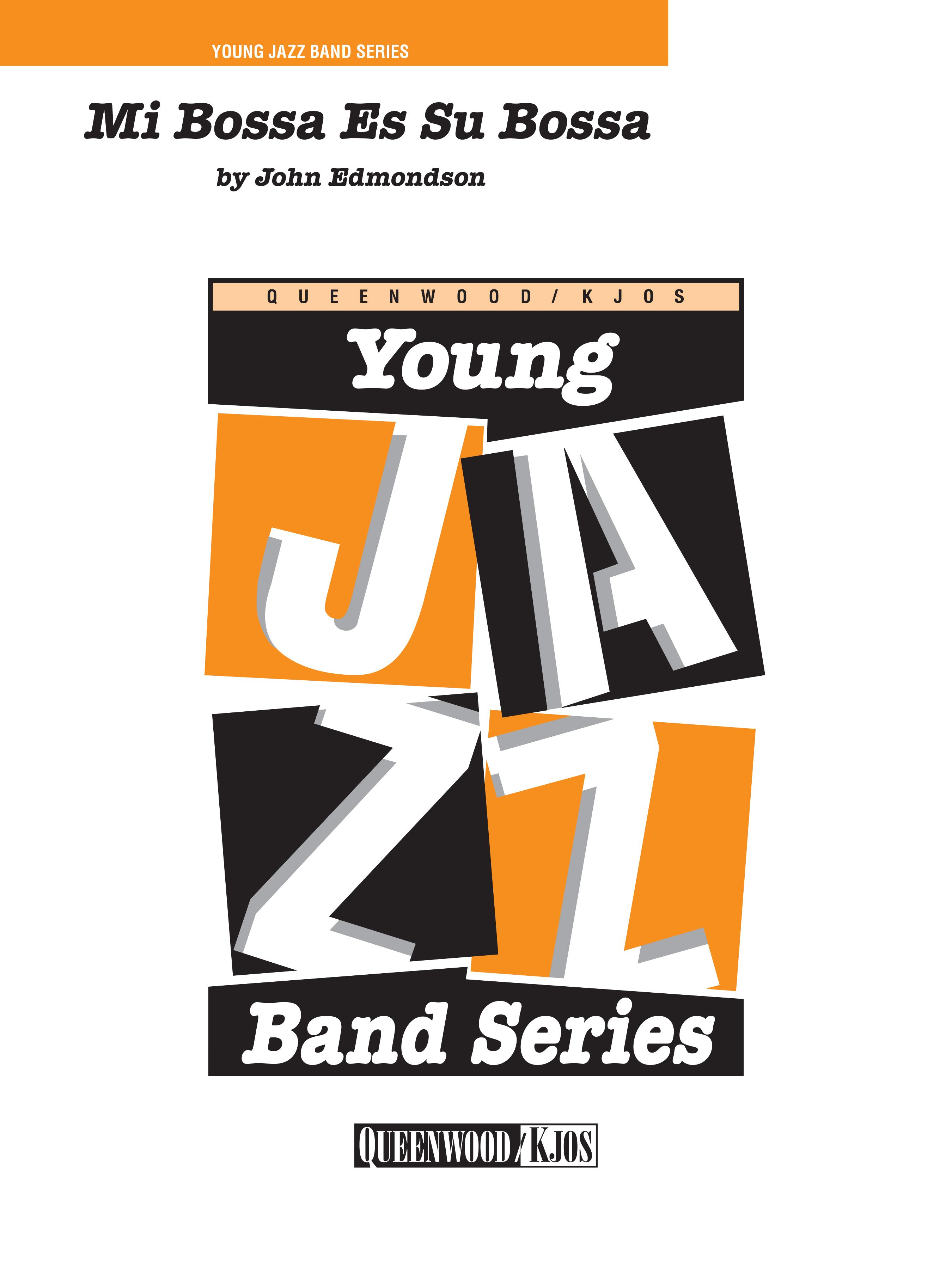 Mi Bossa es Su Bossa (Jazz Ensemble - Score and Parts)