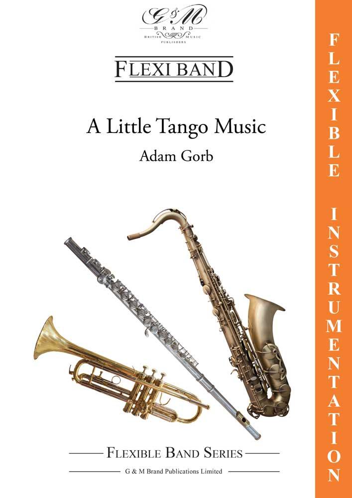 A Little Tango Music (Flexible Ensemble - Score and Parts)