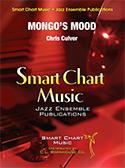 Mongo's Mood (Jazz Ensemble - Score and Parts)