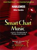 Hablemos (Jazz Ensemble - Score and Parts)