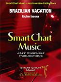 Brazilian Vacation (Jazz Ensemble - Score and Parts)