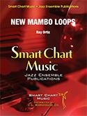 New Mambo Loops (Jazz Ensemble - Score and Parts)