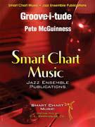 Groove-i-tude (Jazz Ensemble - Score and Parts)