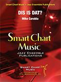 Dis is Dat? (Jazz Ensemble - Score and Parts)