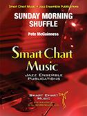 Sunday Morning Shuffle (Jazz Ensemble - Score and Parts)